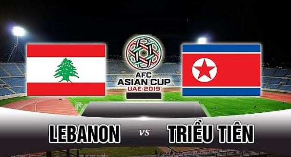 Nhan dinh ty le keo Asian Cup 2019 tran Lebanon vs Trieu Tien hinh anh 1
