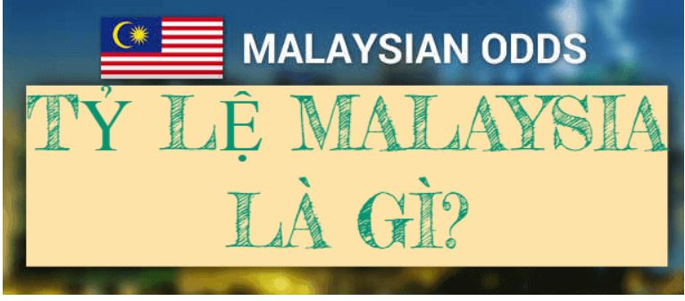 Ty le keo malaysia hinh anh 1